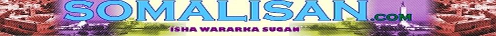 Somalisan.com kala soco wararkii ugu dambeeyay ee Soomaaliya